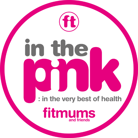 in the pink : in the very best of health : Fitmums and Friends